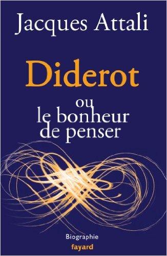 Diderot, ou le Bonheur de Penser