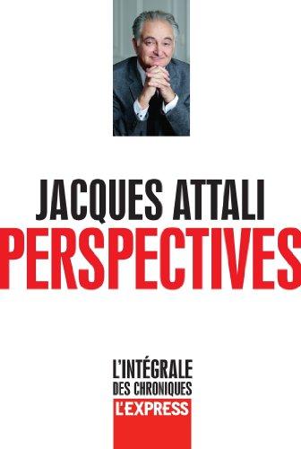 Perspectives – L'intégrale des chroniques de l'Express