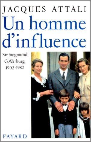 Un homme d'influence, Siegmund Warburg