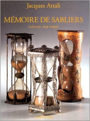 Mémoire de sabliers, collections, mode d'emploi